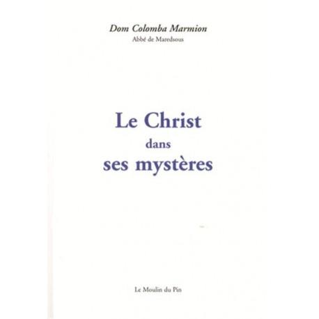 Le Christ dans ses mystères - Dom Colomba Marmion