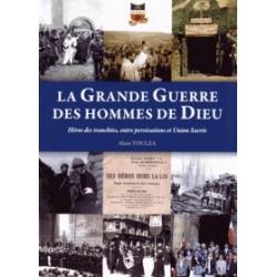 La Grande Guerre des Hommes de Dieu - Alain Toulza