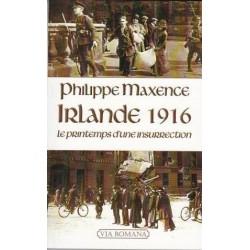 Irlande 1916  - Philippe Maxence