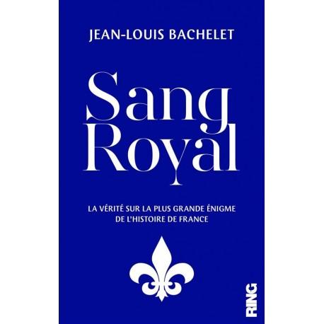 Sang Royal - Jean-Louis Bachelet