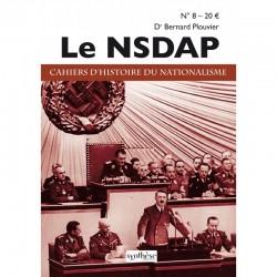 Le NSDAP - Cahiers d'histoire du nationalisme n°8