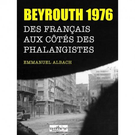 Beyrouth 1976 - Emmanuel Albach