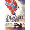 Le blanc soleil des vaincus - Doinique Venner