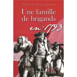 Une famille de brigands en 1793 - Marie de Sainte-Hermine