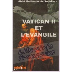 Vatican II et l'Évangile - Abbé Guillaume de Tanoüarn