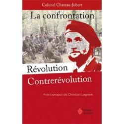 La confrontation, Révolution-Contrerévolution - Pierre Château-Jobert