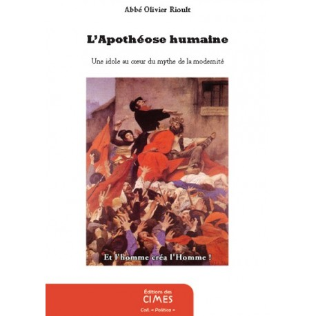 L'apothéose humaine - abbé Olivier Rioult
