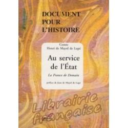 Au service de l'Etat - Comte Henri de Mayol de Lupé