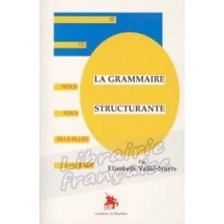 La Grammaire Structurante - Elisabeth Vaillé-Nuyts