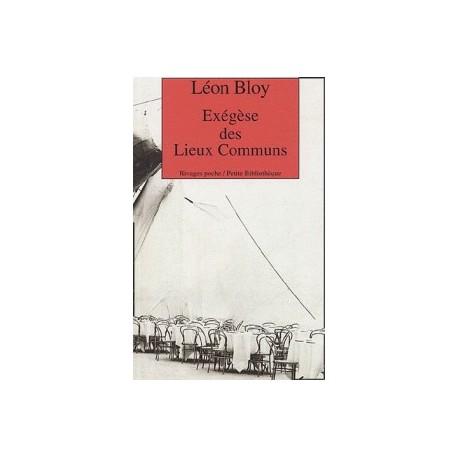 Exégèse des Lieux Communs - Léon Bloy