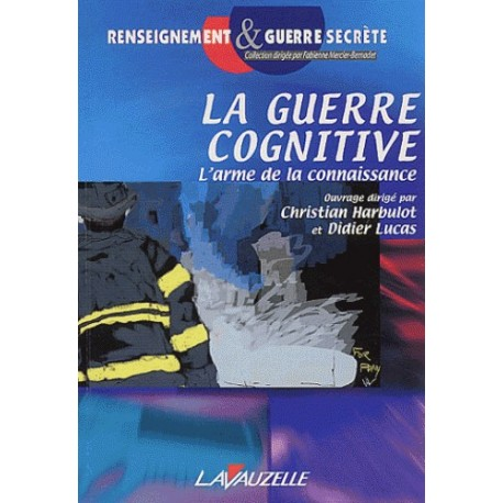 La guerre cognitive - Collectif