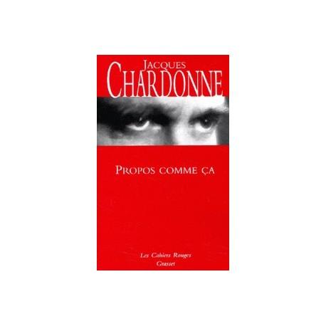 Propos comme ça - Jacques Chardonne