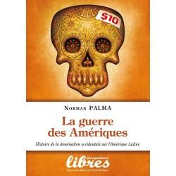La guerre des Amériques -Norman Palma