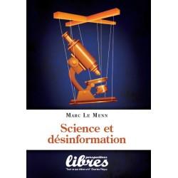 Science et désinformation - Marc Le Menn