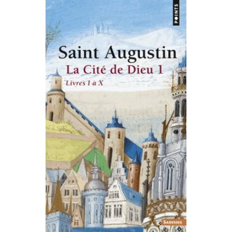 La cité de Dieu - T1 - Saint Augustin