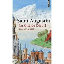 La cité de Dieu - T2 - Saint Augustin