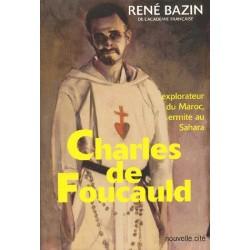 Charles de Foucault - René Bazin