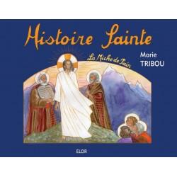 Histoire Sainte - Marie Tribou