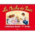 La miche de pain - Catéchisme illustré - 1ère année - Marie Tribou