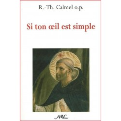 Si ton oeil est simple - R.-Th. Calmel o.p.