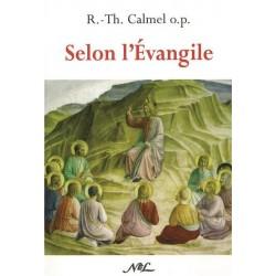 Selon l'Évangile - R.-Th. Calmel o.p.