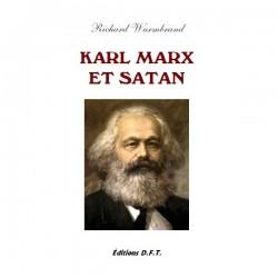 Karl Marx et Satan - Richard Wurmbrand