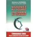 Mahomet au volant, la charia au tournant - Ghislaine Dumesnil