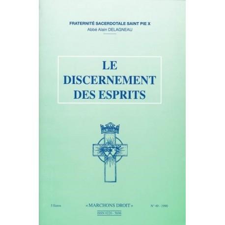 Le discernement des esprits - Abbé Alain Delagneau