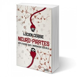 Neuro-pirates - Lucien Cerise