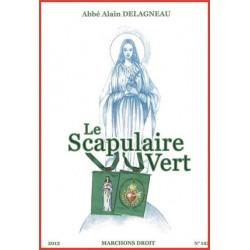 Le scapulaire vert - Abbé alain Delagneau