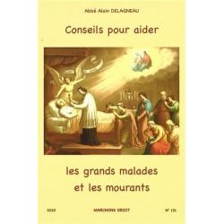 Conseils pour aider les grands malades et les mourants - Abbé Alain Delagneau