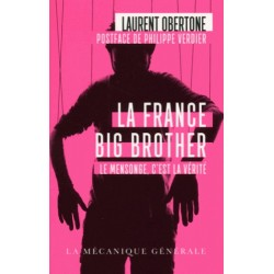 La France Big Brother - POCHE - Laurent Obertone