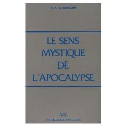 Le sens mystique de l'Apocalypse - R.P. de Monléon