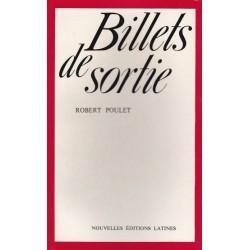Billets de sortie - Robert Poulet