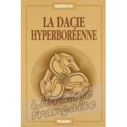 La Dacie hyperboréenne - Geticus