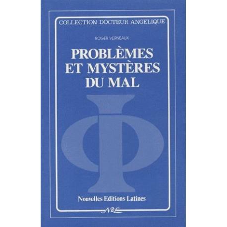roblèmes et mystères du mal - Roger Verneaux