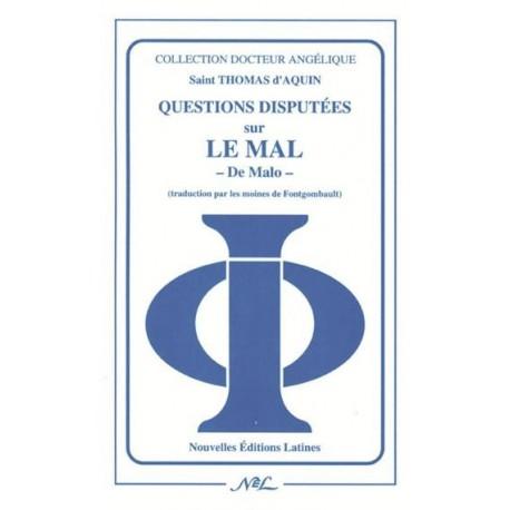 Questions disputées sur le mal - 2 tomes - Saint Thomas d'Aquin