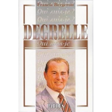 Degrelle - Francis Bergeron