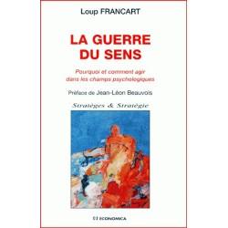 La geurre du sens - Loup Francart