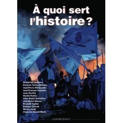 À quoi sert l'Histoire ? - Collectif