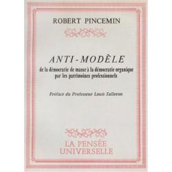 Anti-modèle - Robert Pincemin
