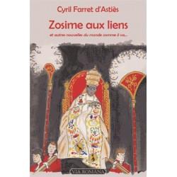 Zosime aux liens - Cyril Farret d'Astiès