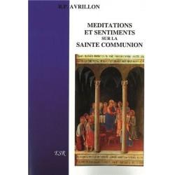Méditations et sentiments sur la sainte communion - R.P. Avrillon