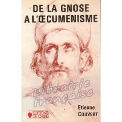 De la Gnose à l'œcuménisme- Etienne Couvert