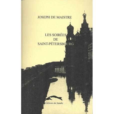 Les soirées de Saint-Pétersbourg - Joseph de Maistre