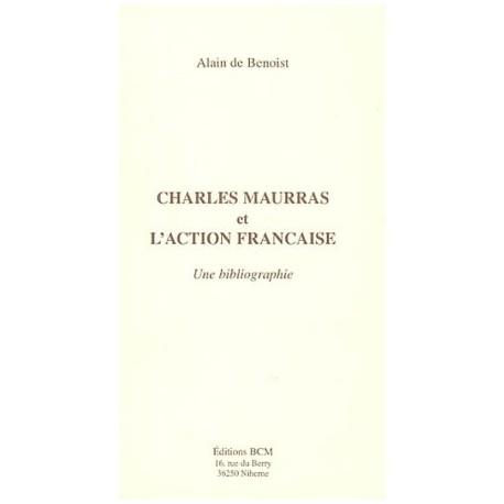 Charles Maurras et l'Action Française - Alain de Benoist