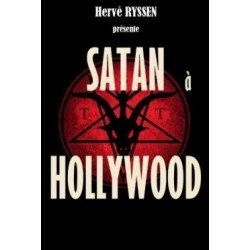 Satan à Hollywood - Hervé Ryssen