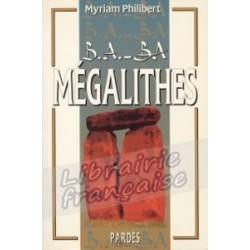 B.A.-BA Mégalithes - Myriam Philibert