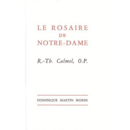 Le rosaire de Notre-Dame - R.-Th. Calmel, O.P.