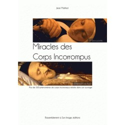 Miracle des Corps Incorropus - Jean Mathiot